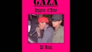 Gaza Empire 4*Ever Mixtape 2012 - DJ Nasa DFE