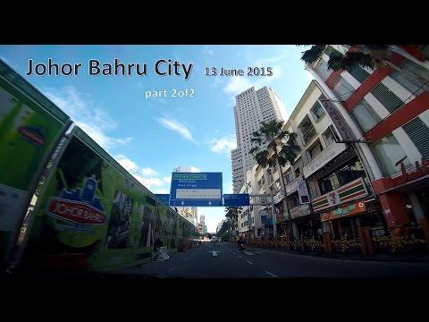 Johor Bahru City 13 June 2015 - Part 2/2
