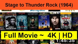 Stage-to-Thunder-Rock--1964-__Full-&-Length.On_Online