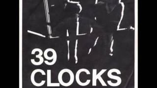 39 Clocks - Twisted & Shouts - 1980