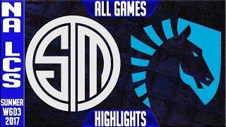 Team Solomid vs Team Liquid Highlights ALL GAMES - Week 6 NA LCS Summer 2017 - TSM vs TL