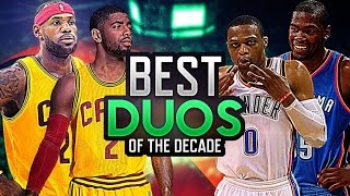 Top 10 NBA DUOS of the DECADE