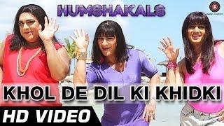 Khol De Dil Ki Khidki Official Video HD | Humshakals | Saif, Riteish & Ram | Mika & Palak | 1080p