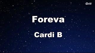 Foreva - Cardi B Karaoke 【No Guide Melody】 Instrumental
