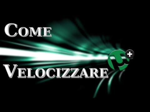 Xxx Mp4 12 Tutorial ITA Come Velocizzare Tutti Dawnload Su UTorrent 2017 18 3gp Sex