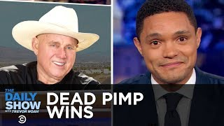 A Dead Brothel Owner Makes History in Nevada   The Daily Show