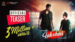 Lakshmi | Tamil Movie Teaser | Prabhu Deva, Aishwarya Rajesh | Vijay | Sam C S | Official