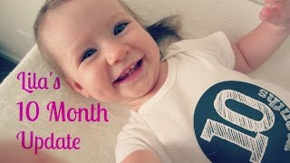 Lila's 10 Month Update - Baby Babbles!!