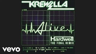 Krewella - Alive (Hardwell Remix Official Audio HD)