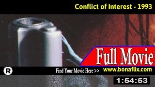 Watch: Conflict of Interest (1993) Full Movie Online
