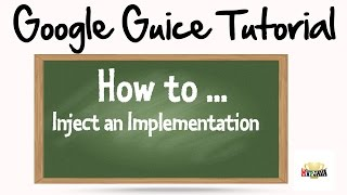 Injecting Single Interface Implementation with Google Guice