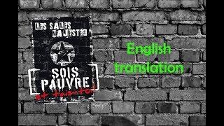 Les Sales Majestés - Sois pauvre et tais toi! (English subtitles) central