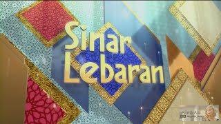 Sinar Lebaran 2017 [FULL]