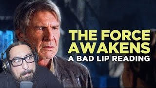 """""""THE FORCE AWAKENS: A Bad Lip Reading"""" (Featuring Mark Hamill as Han Solo) REACTION"""