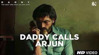 Daddy Calls Arjun | Arjun Rampal | Aishwarya Rajesh | 8 Sept