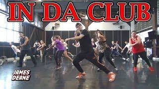 """IN DA CLUB"" - 50 Cent | Choreography by James Deane"