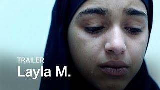 LAYLA M. Trailer | Festival 2016