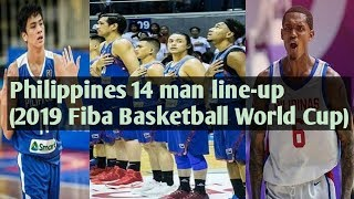 Philippines 14 man line-up for 2019 Fiba basketball world cup(Unofficial)