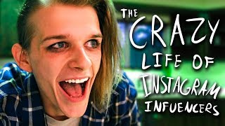 The Crazy Life of Instagram Influencers!