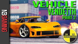 GTA5 - Vehicle Vendetta Part 2 - San Andreas Test Dummies Ep. 76 - GTA5 Funny Moments