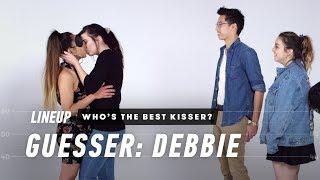 Who's the Best Kisser? (Debbie) | Lineup | Cut