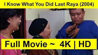 I Know What You Did Last Raya Full Length'Movie 2004