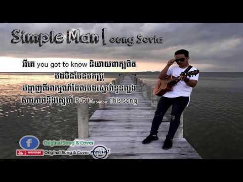 Simple Man មនុស្សធម្មតា lyric song by Oung Sorai and Pulour Keo Original song 2017