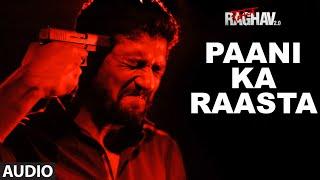 Paani Ka Raasta Full Song (Audio)   Raman Raghav 2.0   Nawazuddin Siddiqui   Ram Sampath   T-Series