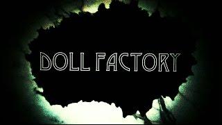 Urban exploration (Urbex): Doll factory #1
