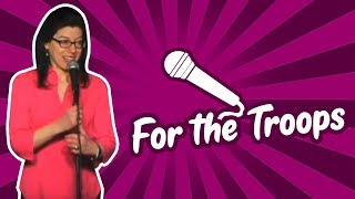 For the Troops (Stand Up Comedy)