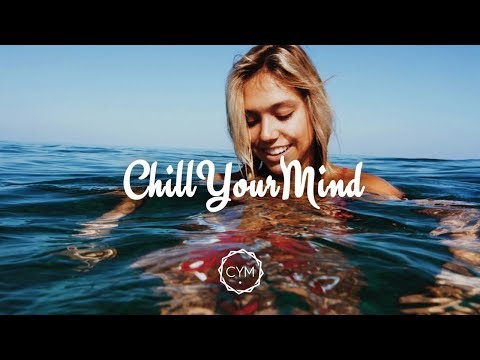 Summer Chill Mix 2017 'Happy Days'
