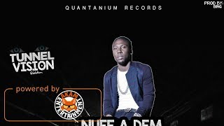 Civi - Nuff A Dem Nuh Real [Tunnel Vision Riddim] May 2017