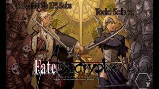 Especial 250/275 subs: Todo sobre Fate/apocrypha