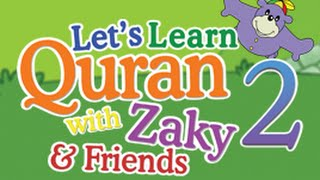 Let's Learn Quran with Zaky & Friends PART 2 - DVD preview