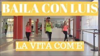LA VITA COM'E' Max Gazzè | BAILA CON LUIS | BALLI DI GRUPPO 2015