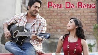 Pani Da Rang (Video Song) | Vicky Donor | Ayushman Khurana & Yami Gautam