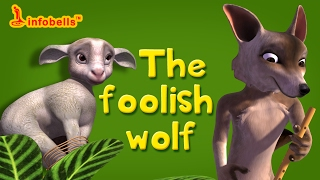 Stories for Kids | The Foolish Wolf | Infobells