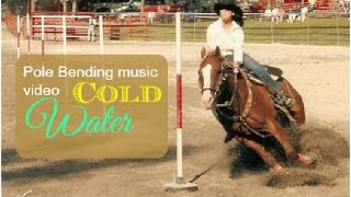 Pole bending music video ~ Cold water