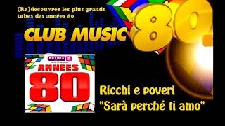 Ricchi e Poveri - Sarà perché ti amo - ClubMusic80s