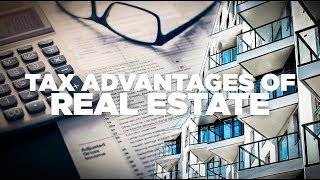 Real Estate Tax Advantages