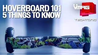 M&S VMAG   Hoverboard 101 -  5 Things to know about Hoverboards   TECHTONIC