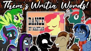 Them's Writin' Words! (MLP Fanfic Review Podcast)