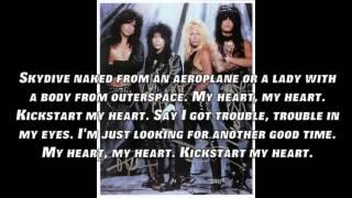 Kickstart My Heart by Motley Crue Lyrics