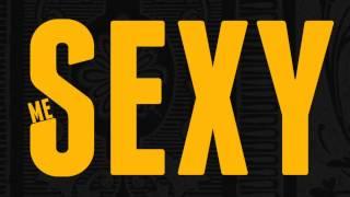 """Me Sexy"" Lyric Video (Clean)"