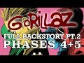 GORILLAZ: The Complete Backstory Pt. 2 (PHASES 4+5)