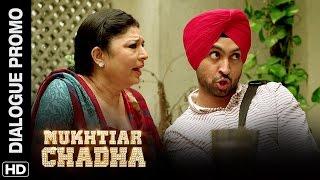 Mukhtiar hates mamaji   Mukhtiar Chadha   Dialogue Promo