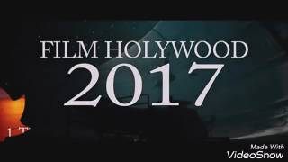 FILM  MIVIES HOLIWOOD 2017