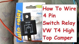 How To Wire 4 Pin Relay For Van Campervan Fridge Or Appliance Ignition Only Power