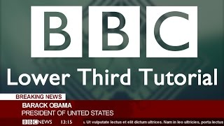 BBC Style Lower Third Tutorial (+Download Link)