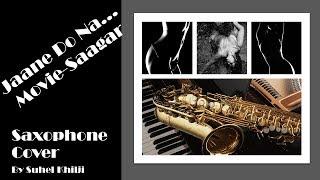 Jaane Do Naa  Saagar  Most Sensuous & Romantic Song   Saxophone Cover #99